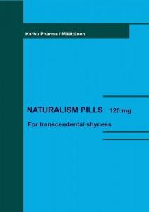 Naturalism pills (digiprint)